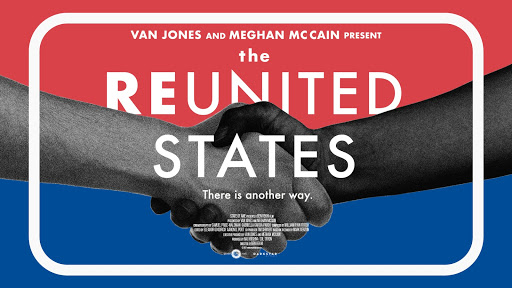 Van Jones and Meghan McCain Present the Reunited States:  There is Another Way